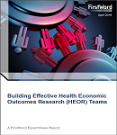 Building Effective Health Economic Outcomes Research (HEOR) Teams