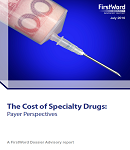What do Payers Really Think About the Rising Cost of Specialty Drugs?