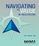 Navigating to Value in Healthcare